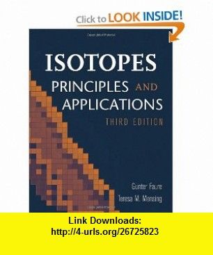 Isotopes principles and applications 9780471384373 gunter faure isotopes principles and applications 9780471384373 gunter faure teresa m mensing isbn fandeluxe Gallery