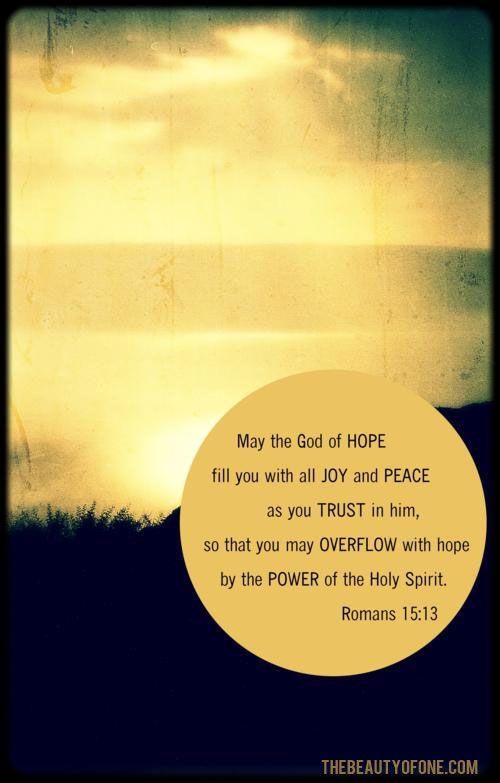 Romans 15:13 #scripture #art #thebeautyofone