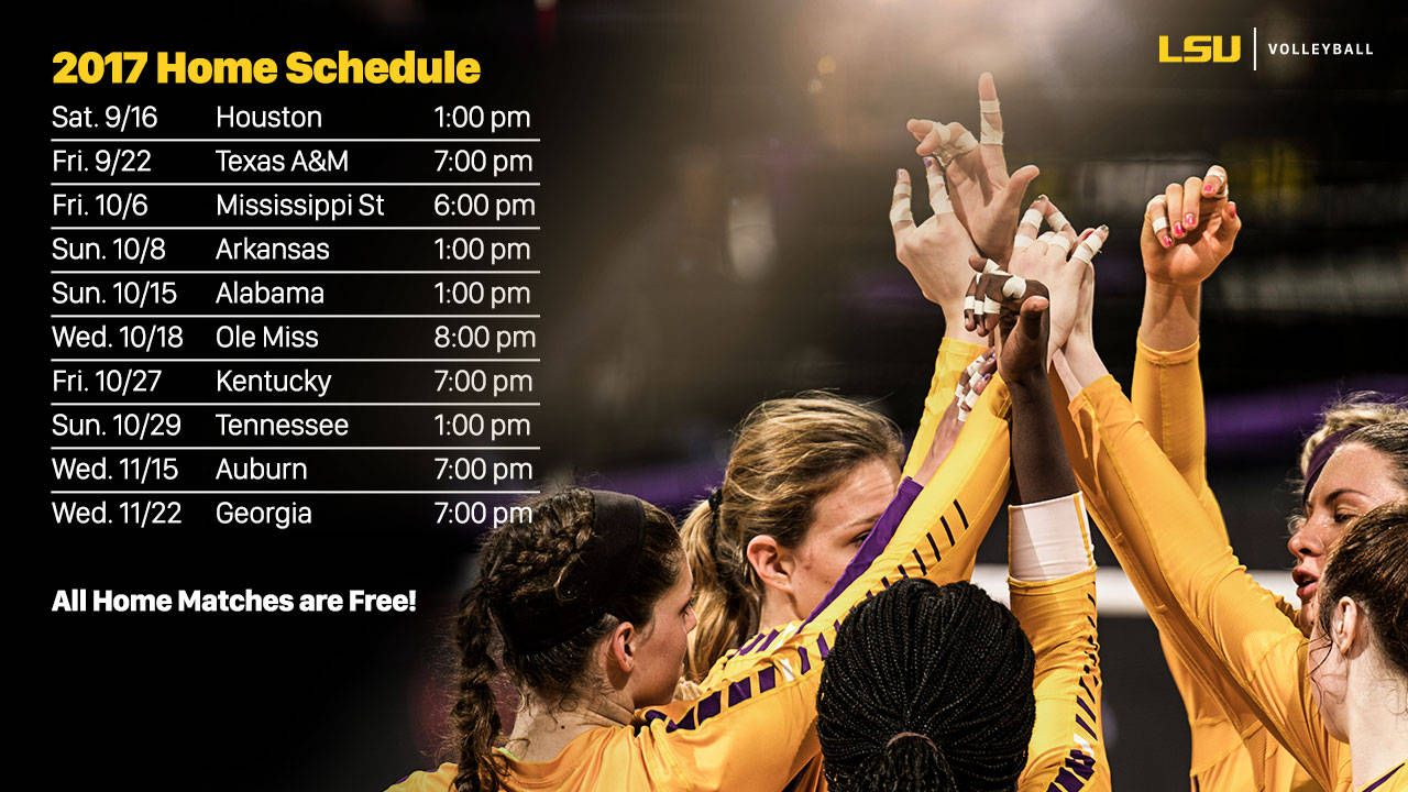 Volleyball Announces 2017 Schedule Lsusports Net The Official Web Site Of Lsu Tigers Athletics Lsu Volleyball News Lsu Tigers