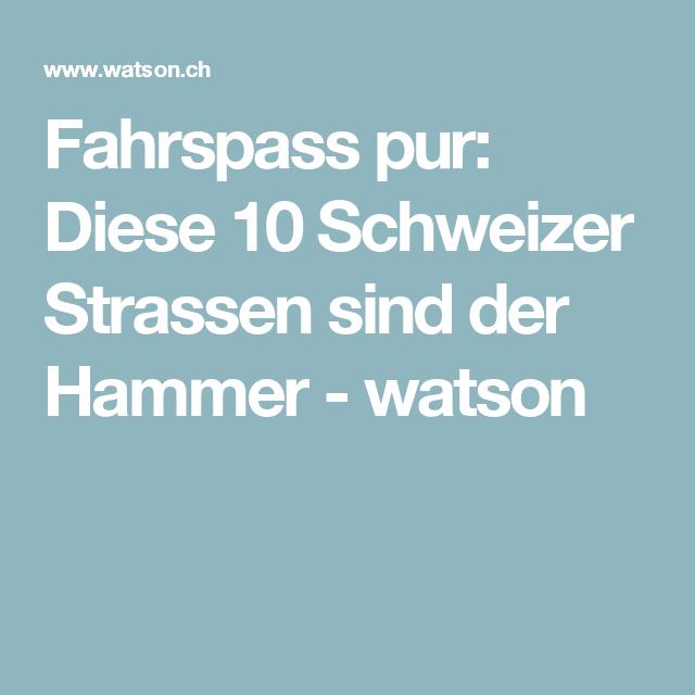 Fahrspass pur: Diese 10 Schweizer Strassen sind der Hammer - watson