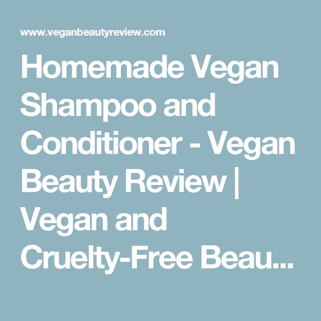 Beauty Fashion Food: Homemade Vegan Shampoo And Conditioner