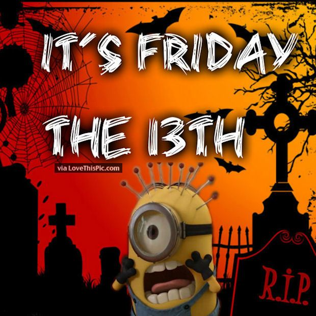Minion Friday The 13th Quote