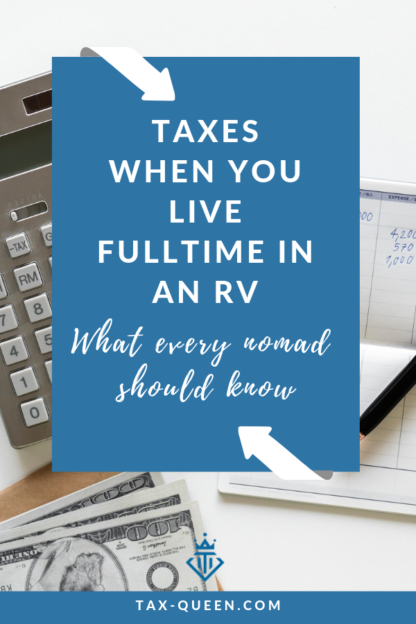 Taxes when you live fulltime in an RV | Rv life, Tax ...