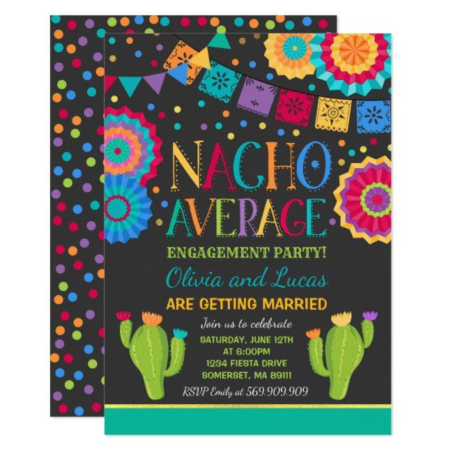 Fiesta Engagement Party Invite Nacho Average Party | Zazzle.com