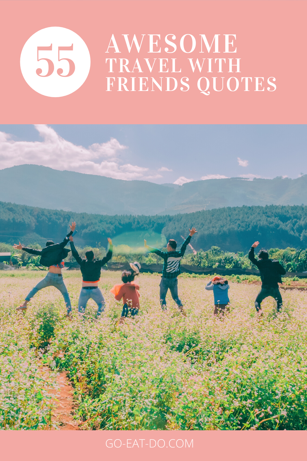 55 Awesome Travel with Friends Quotes in 2020 | Travel ...