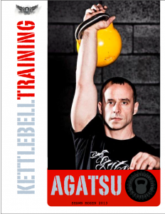 Tired of searching online for hours trying to find some great helpful Kettlebell training information? Get everything you need in my new Agatsu Kettlebell Training E-Book. Build a solid foundation and avoid costly training mistakes with this 63 page Kettlebell training book. Order and download it today! http://www.agatsu.com/store/products/agatsu-kettlebell-ebook/