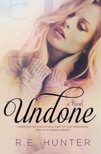Undone (Disclosure Series #1) by R.E. Hunter, http://www.amazon.com/dp/B00HP4L3S2/ref=cm_sw_r_pi_dp_Qda1sb19AF74Z