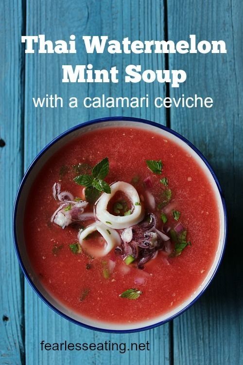Planning An Outdoor Backyard Party In Summer Make This Thai Watermelon Mint Soup Recipe