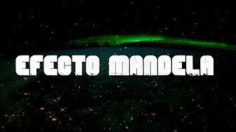 EFECTO MANDELA: ¿Qué es? + Los ejemplos más impresionantes