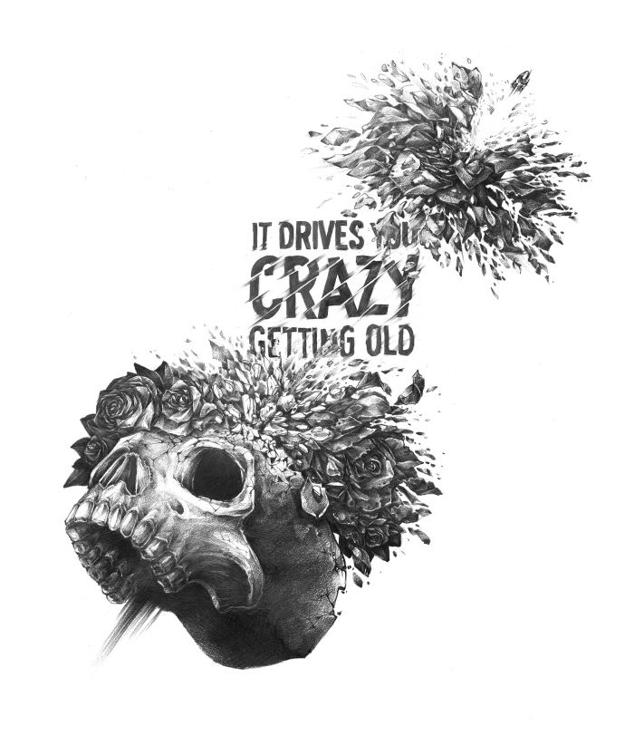 It Drives You Crazy Getting Old by Joanna Pieski at Coroflot.com
