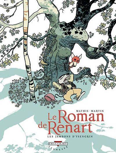 Le Roman De Renart T 1 Les Jambons D Ysengrin Roman Pdf Gratuit Telecharger Pdf