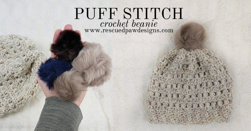 Puff Stitch Crochet Beanie Pattern by Rescued Paw Designs www ...