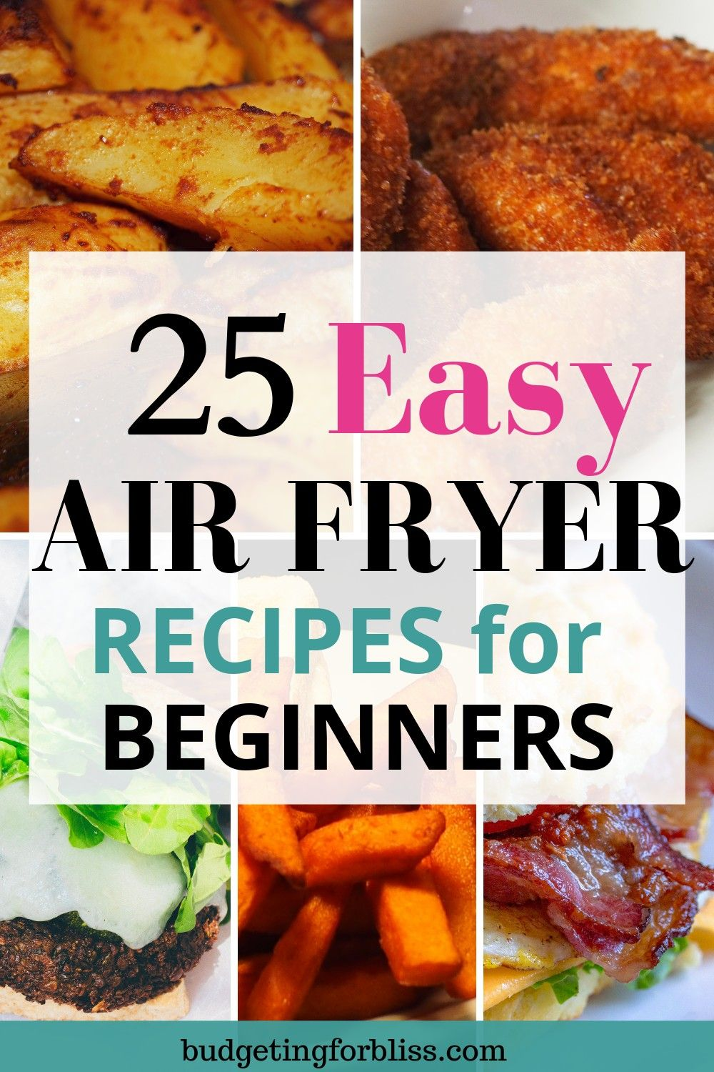 25 Must Have Air Fryer Recipes