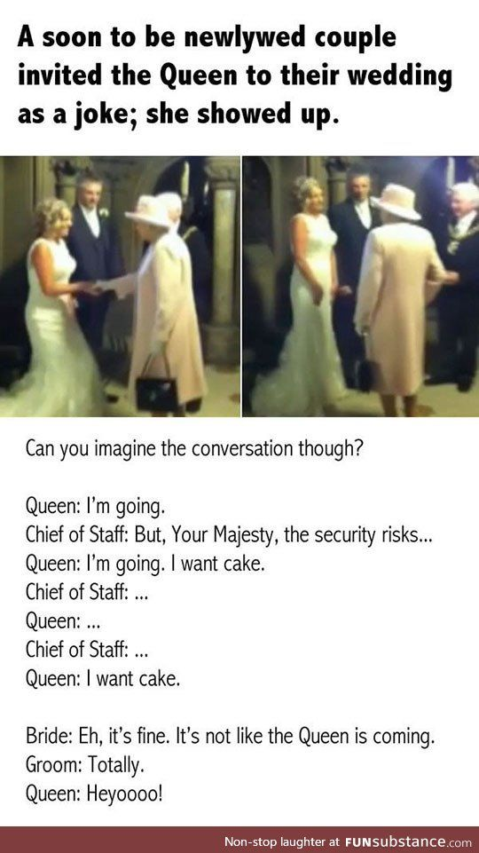 That One Time The Queen Showed Up To Someone's Wedding - FunSubstance