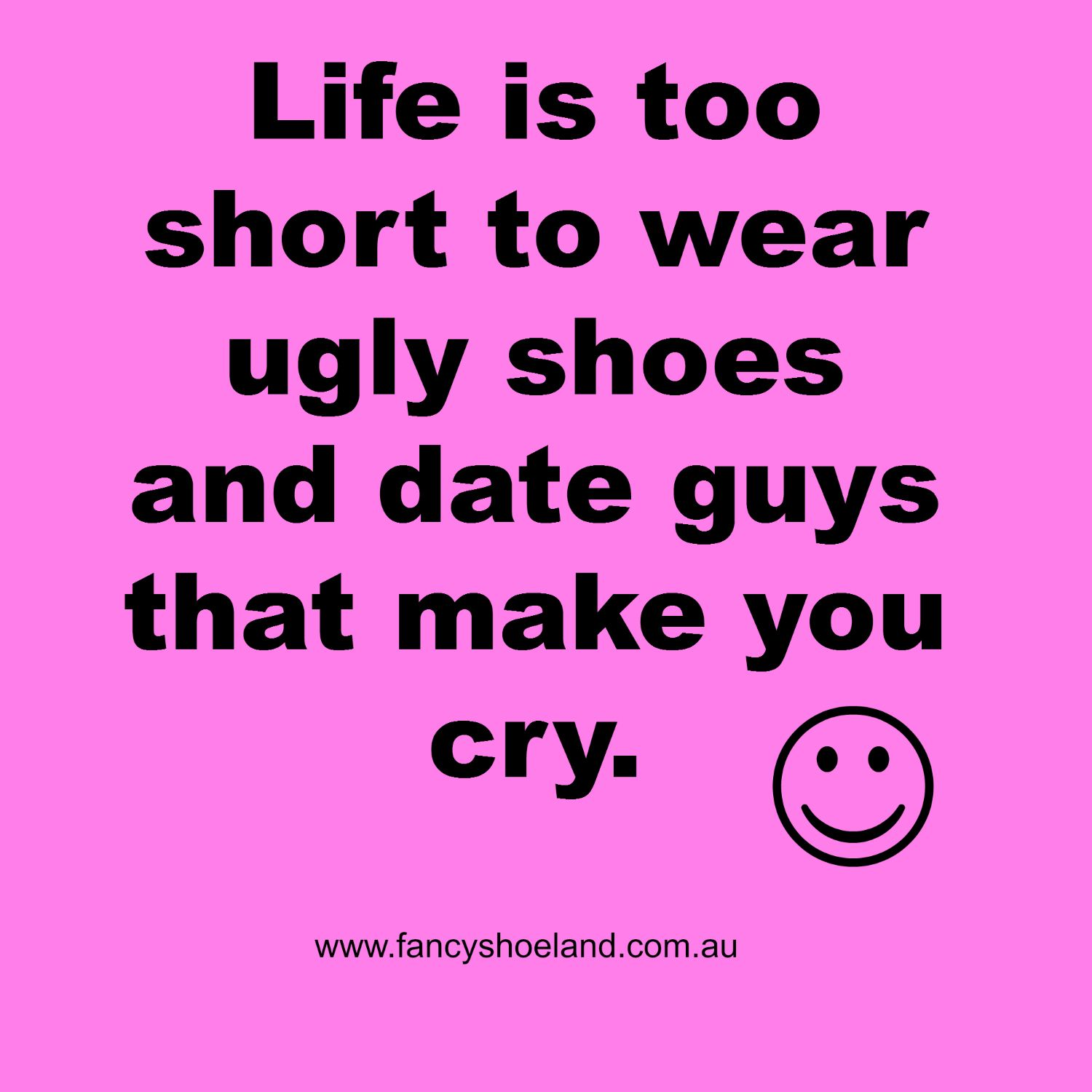 Ugly Women Quotes: Shoe Sayings And Quotes. QuotesGram