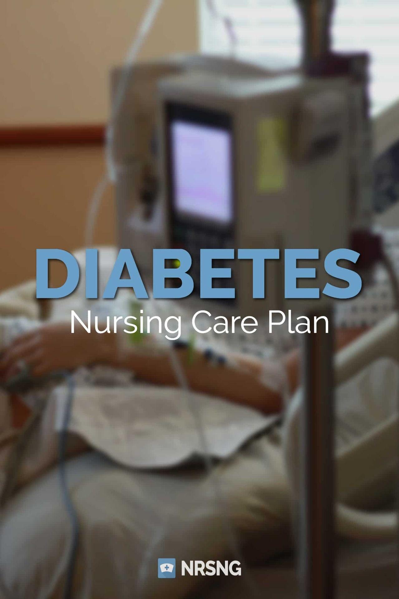 Care Plan for Diabetes Mellitus (DM) Nursing care plan