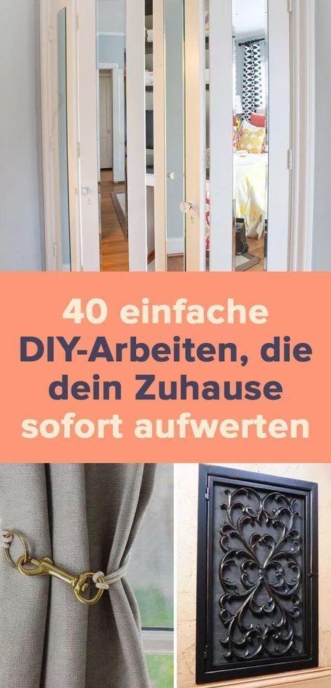 40 einfache DIY-Arbeiten, die dein Zuhause sofort aufwerten #zuhausediy