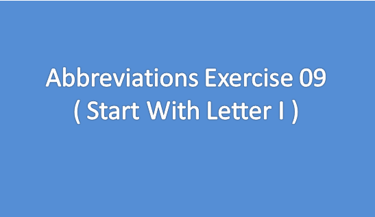 Abbreviations Exercise 09 Start With Letter I Abbreviations