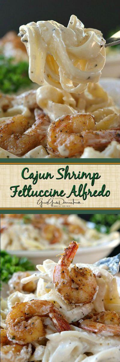 Cajun Shrimp Fettuccine Alfredo - Great Grub, Delicious Treats #shrimpfettuccine Cajun Shrimp Fettuccine Alfredo #shrimpfettuccine