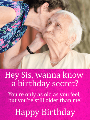 Sisters love sharing secrets, no matter how old they get