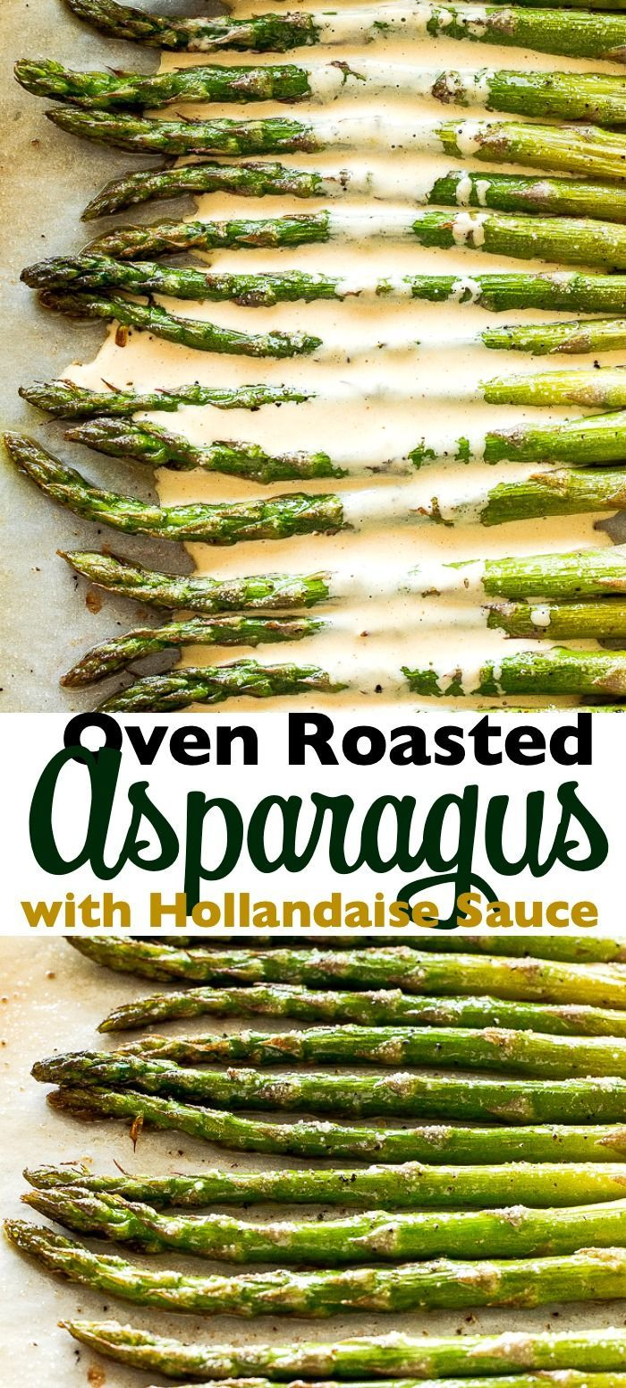 Oven Roasted Asparagus with Hollandaise Sauce  Prepared with just a few simple ingredients this Oven Roasted Asparagus is a delicious springtime side dish perfect for Eas...