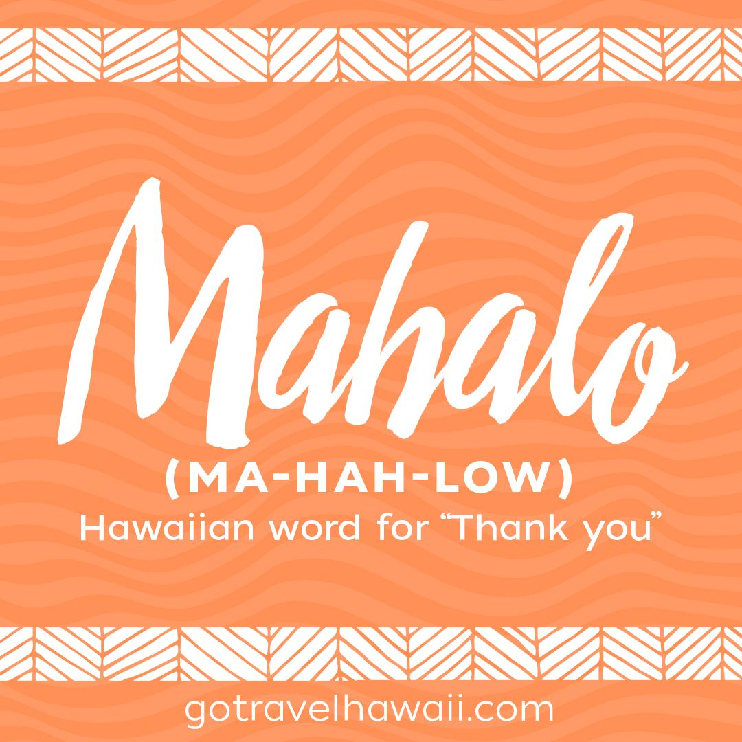 Mahalo Hawaiian Word Thank You