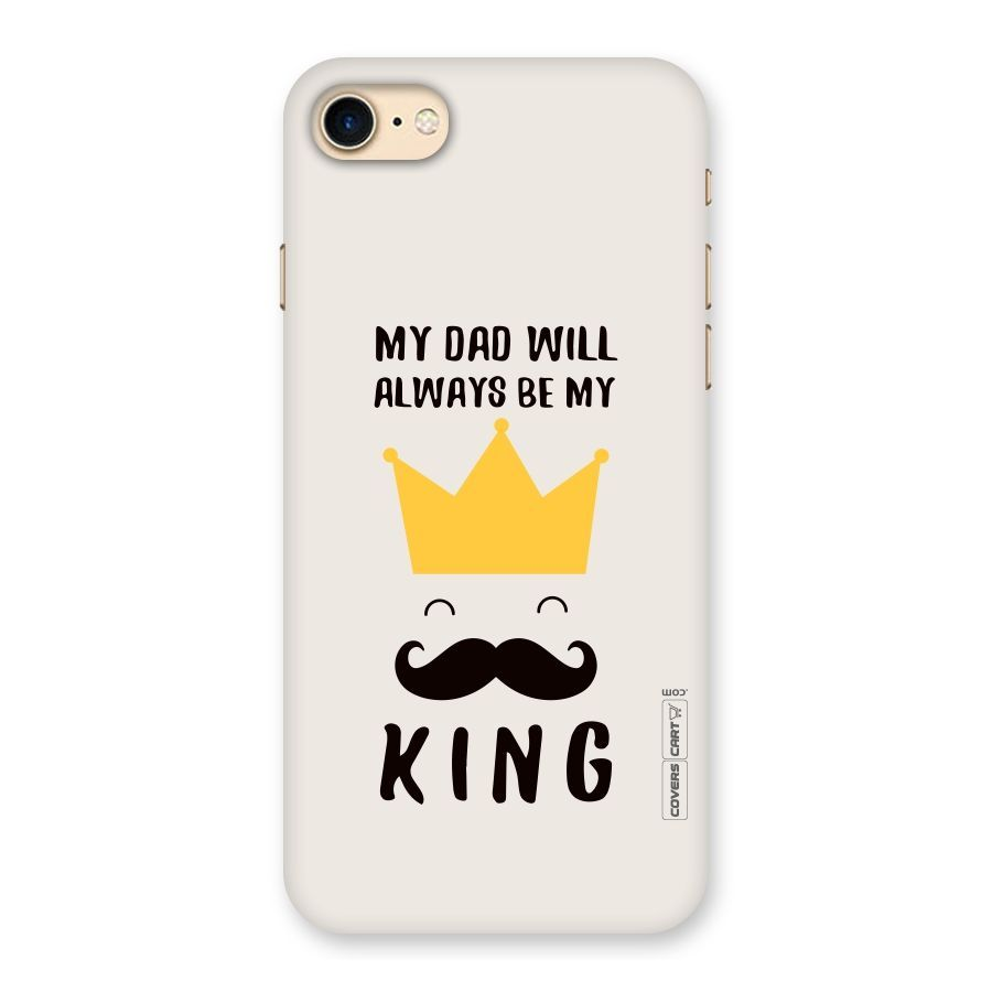 My King Dad Back Case for iPhone 7 | Father's Day Pins in