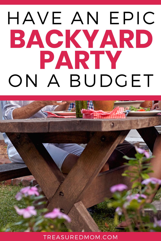 Plan a Fantastic Backyard BBQ on a Budget | Backyard bbq ...