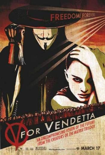 """V for Vendetta, 2005 """"""""Behind this mask there is more than just flesh. Beneath this mask there is an idea... and ideas are bulletproof."""""""
