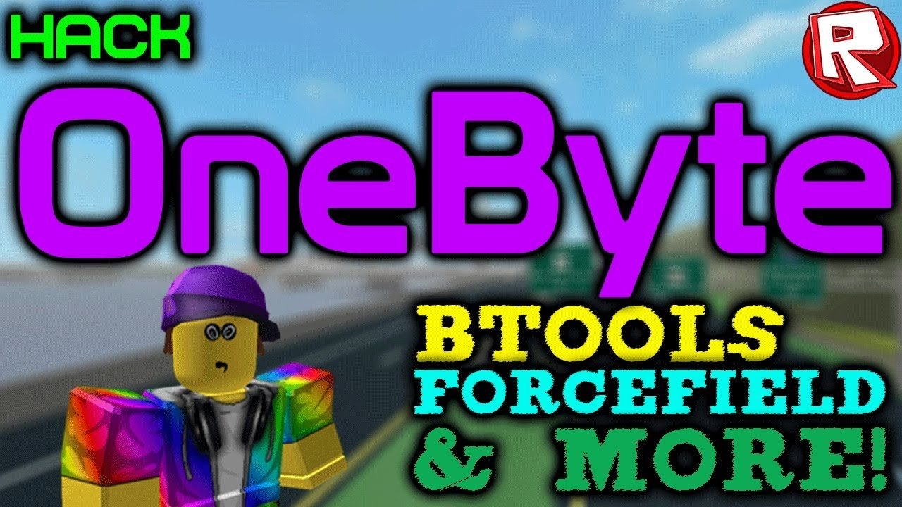 ROBLOX Exploit/Hack - OneByte (NEW) | BTOOLS, FORCEFIELD & MORE