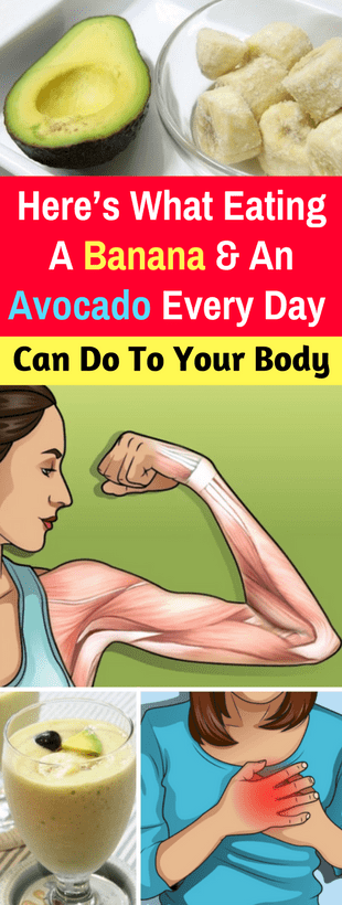 Here's What Eating A Banana & An Avocado Every Day Can Do To Your Body!!!  #wieghtloss  #fitness