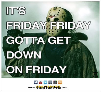 Friday The 13th Archives Sanitaryum Clean Humor Clean Funny Pictures Videos Gifs Friday Humor Friday The 13th Memes Happy Friday The 13th