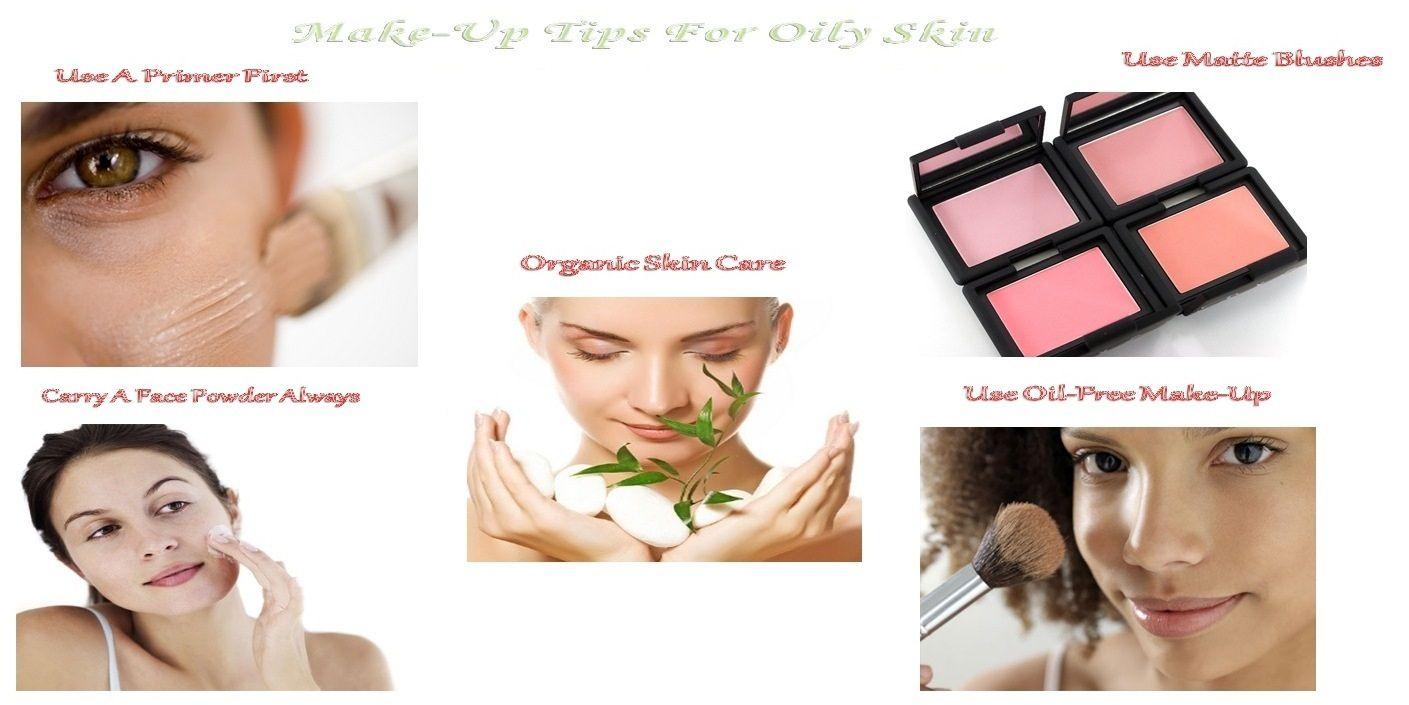 Make-Up Tips For Oily Skin