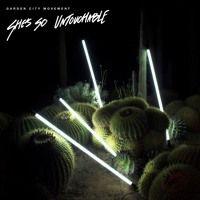 Garden City Movement She X27 S So Untouchable By Bldg5 Records