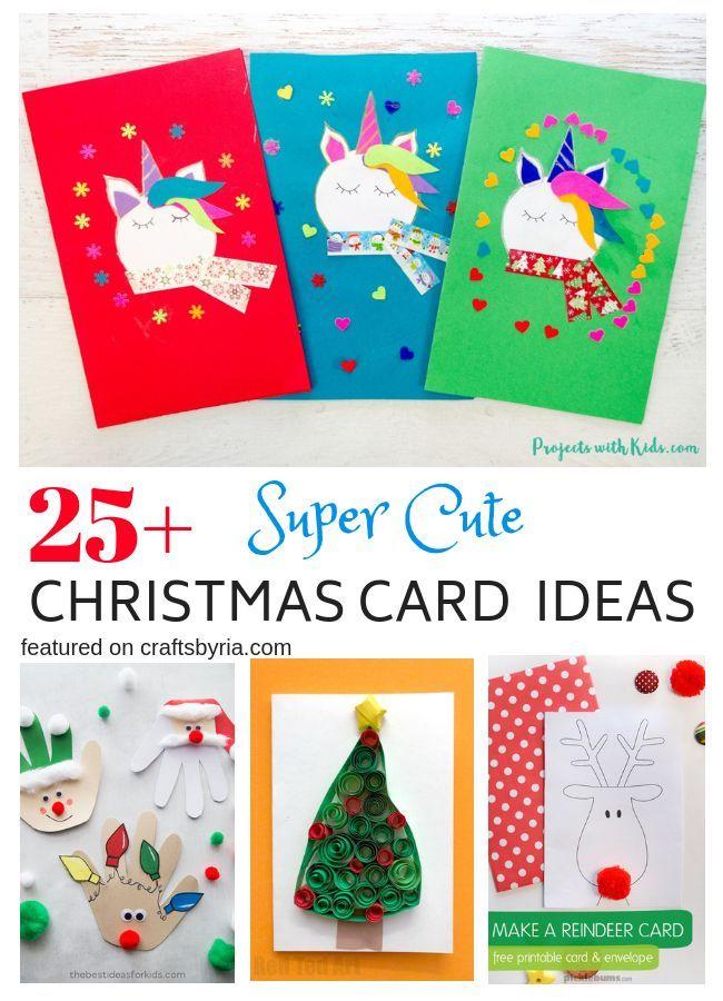 25 Cute Homemade Christmas Card Ideas For Kids Homemade Christmas Cards Christmas Cards Handmade Christmas Cards Kids