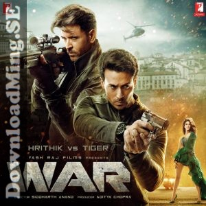 War (2019) Hindi Movie MP3 Songs Download, Hrithik Roshan