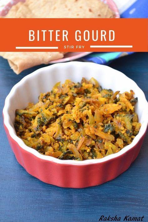 Bitter Gourd Subzi | Karela Subzi #pinterestrecipe