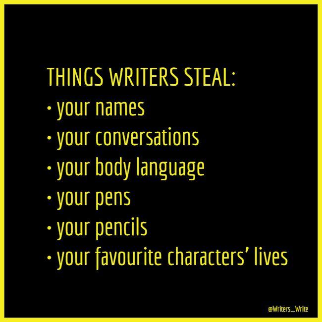 Things Writers Steal