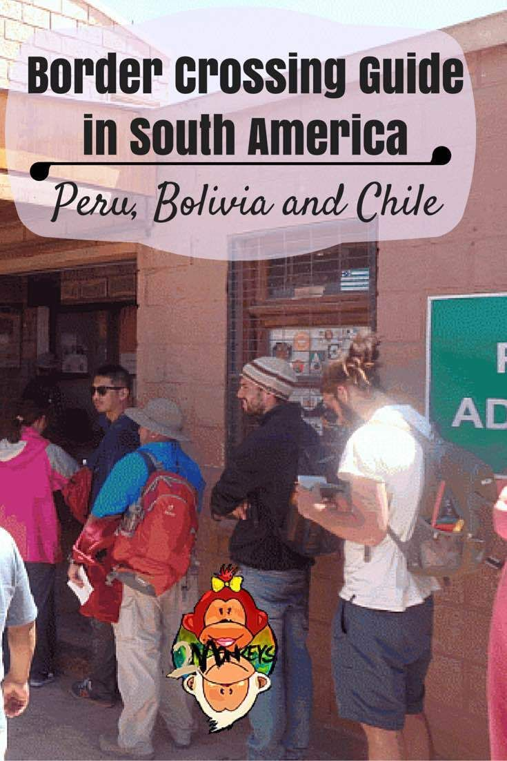 Border Crossing Guide in South America – Peru, Bolivia and Chile