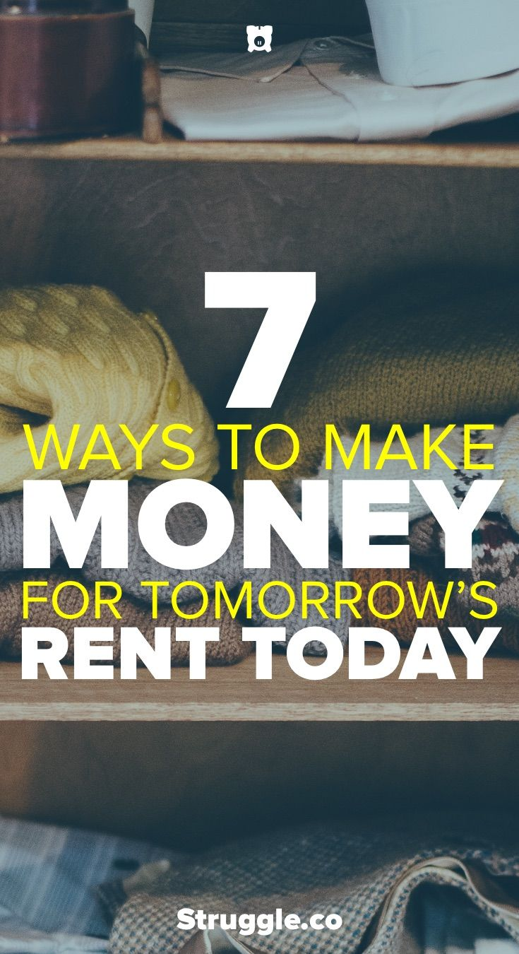 7 Ways to Make Money for Tomorrow's Rent Starting