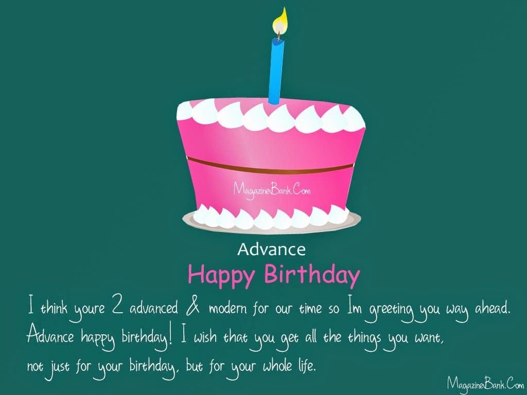 Sms Wishes Poetry Advance Happy Birthday Wishes Greeting Cards With Quotes Advance Happy Birthday Wishes Advance Happy Birthday Birthday Wishes Greetings