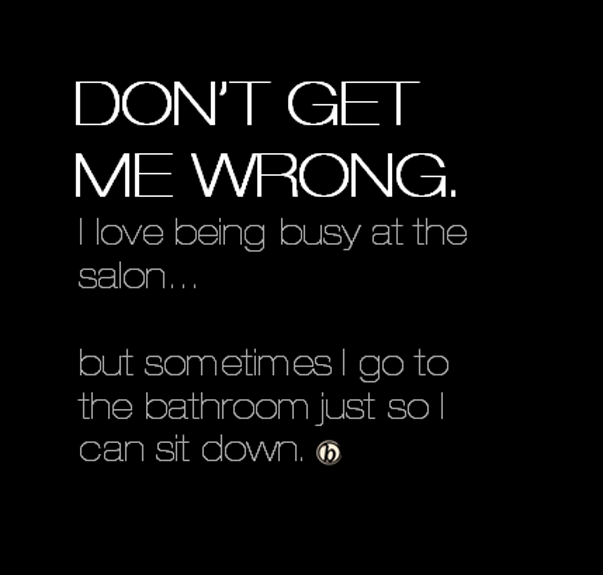 Behindthechair Com On Twitter Hairstylist Quotes Hair Humor Hair Quotes