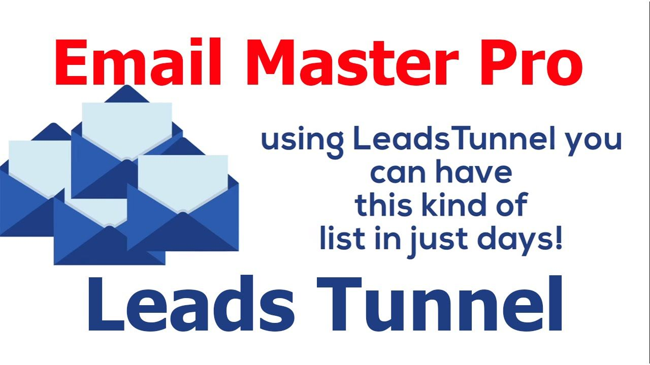 Email Master Pro - LeadsTunnel