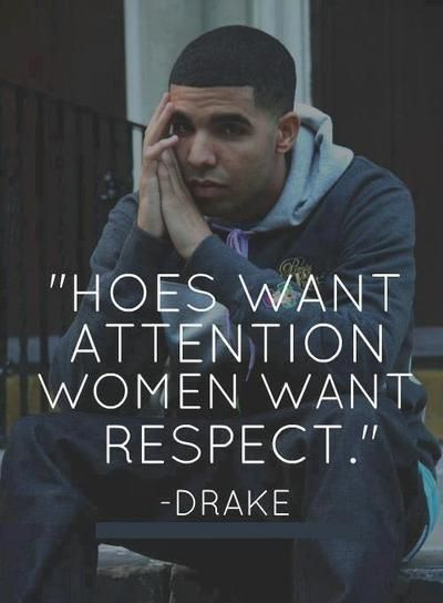 Drake Quotes Gorgeous Drizzy #drake Quote #life #love  The Soundtrack To My Life  Fav