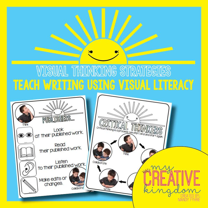 Teach Writing using Visual Thinking Strategies (VTS) or