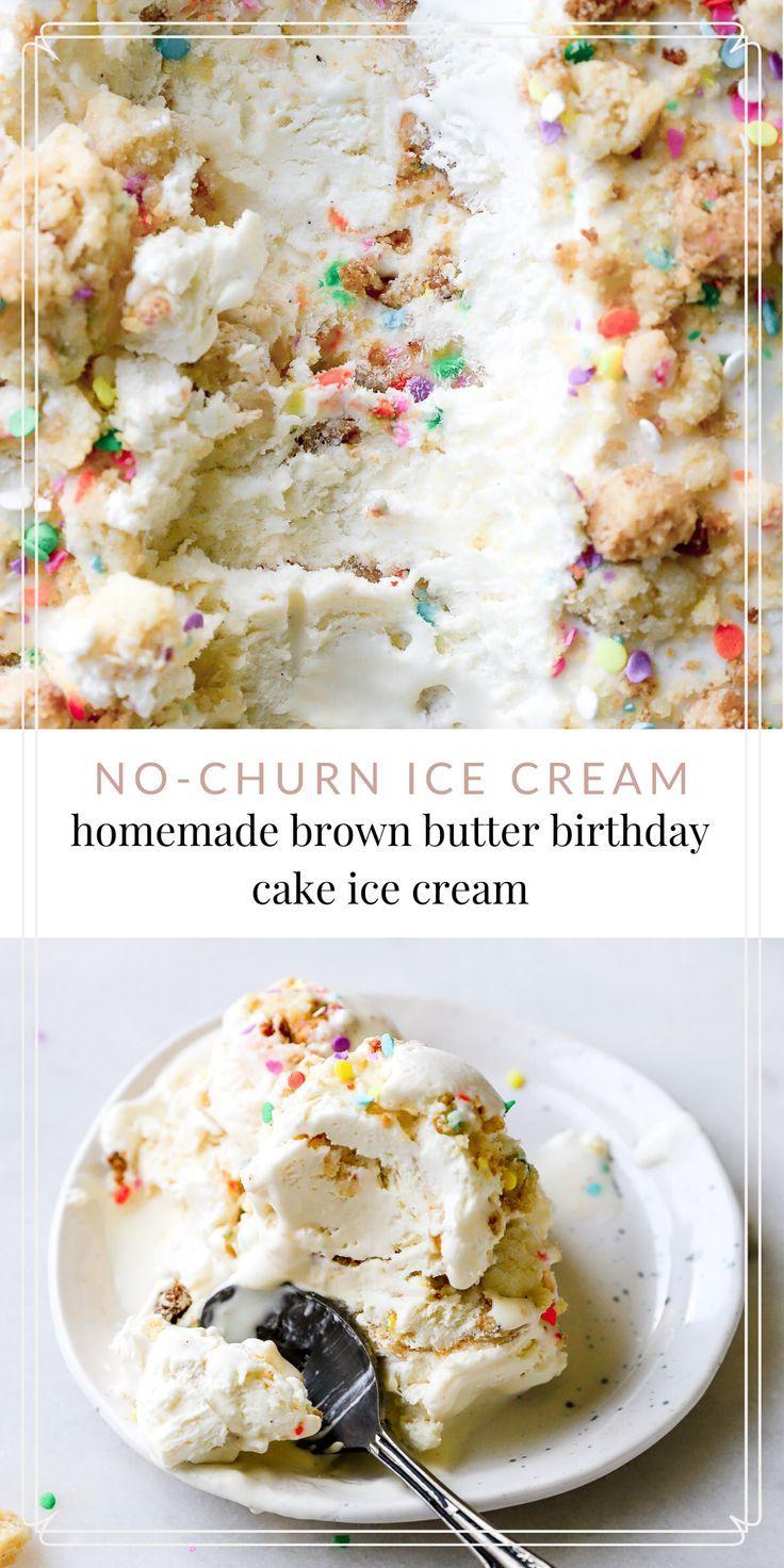 Brown Butter Birthday Cake Ice Cream Homemade Ice Cream Recipes Ice Cream Birthday Cake Ice Cream Cake