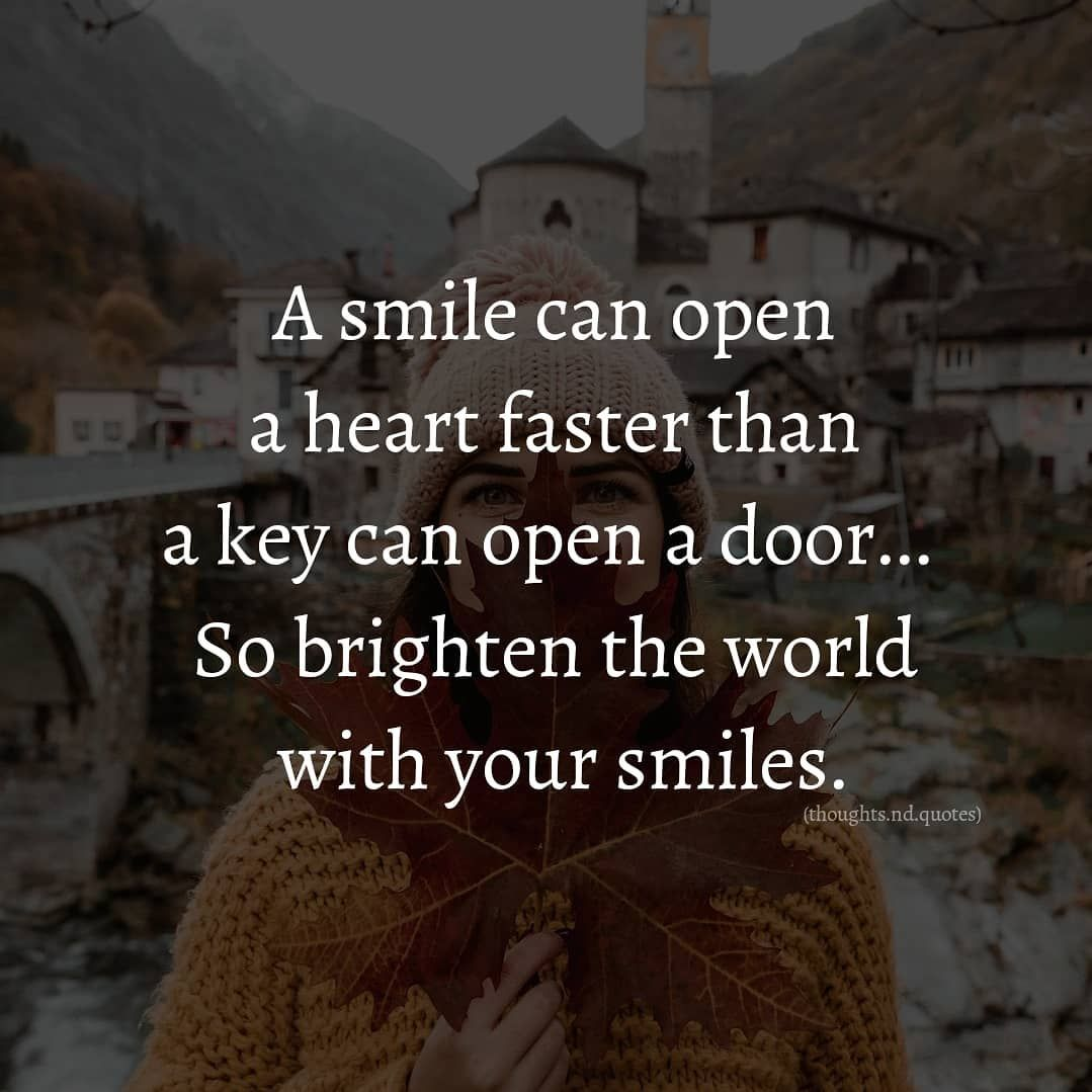 Always Keep Smiling Keep Smiling Quotes Always Smile Quotes Smile Quotes