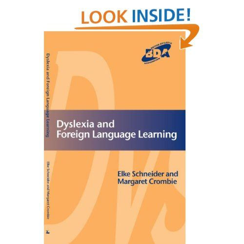 Dyslexia And Modern Foreign Languages Elke Schneider Margaret Crombie Amazon Com Kindle Store Foreign Language Learning Dyslexia Dyslexia Resources
