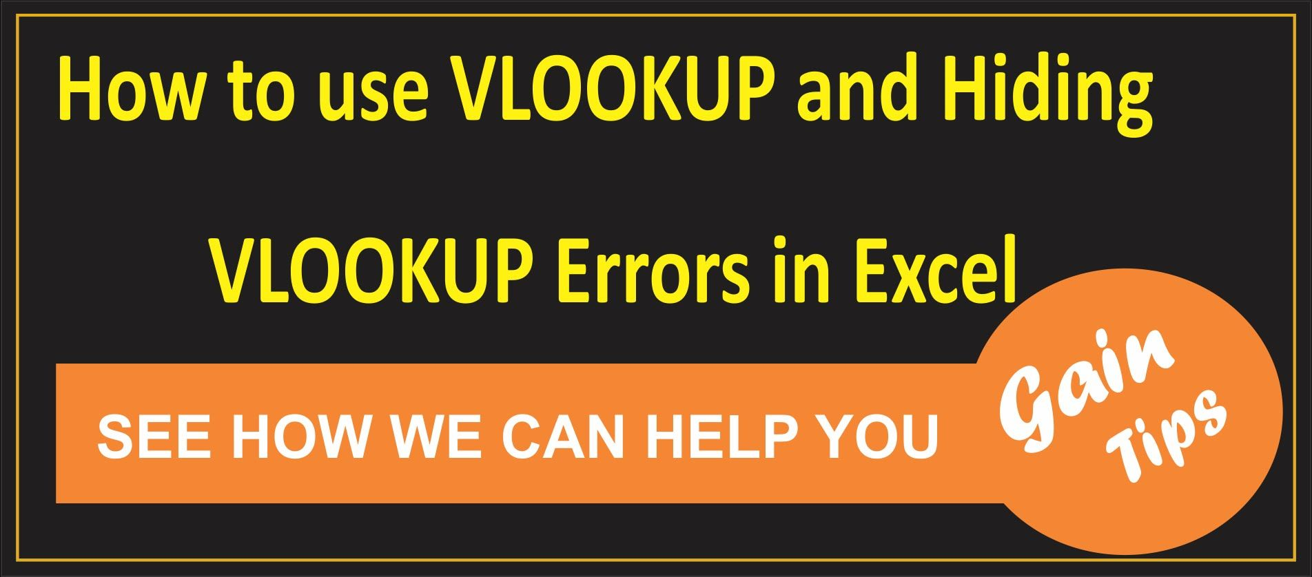How To Use Vlookup And Hiding Vlookup Errors In Excel