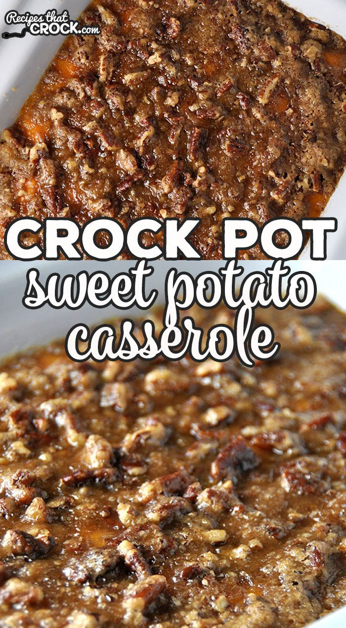 Crock Pot Sweet Potato Casserole - Recipes That Crock!